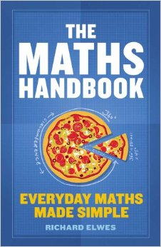 Maths Handbook : Everyday Maths Made Simple