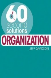 60 Second Solutions : Organization