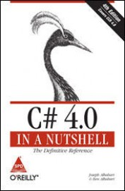 C# 4.0 In A Nutshell Covers Clr 4.0