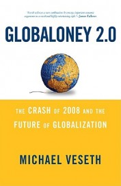 Globaloney 2.0 : The Post Crash Future Of Globalization