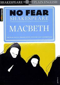 Macbeth : No Fear Shakespeare : Spark Notes