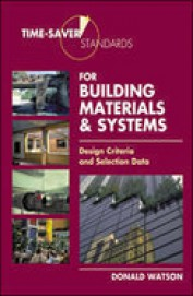 Time Saver Standards For Building Materials & Systems