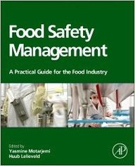 Food Safety Management : A Pracical Guide For The Food Industry