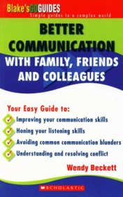 Better Communication With Family, Friends And Colleagues