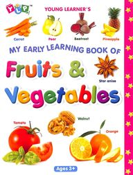 My Early Learning Book Of Fruits & Vegetables : Young Learners