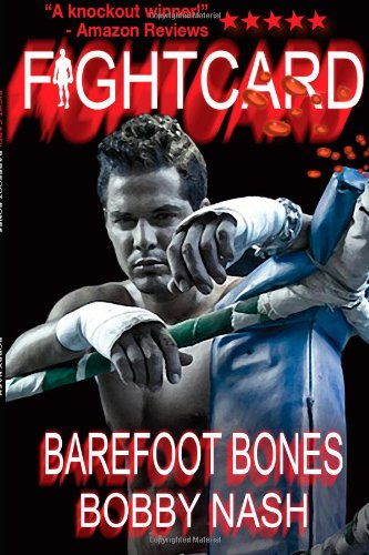 Fight Card: Barefoot Bones (Fight Card Series) (Volume 20)