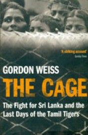 Cage: Fight For Sri Lanka & The Last Days Of The   Tamil Tigers
