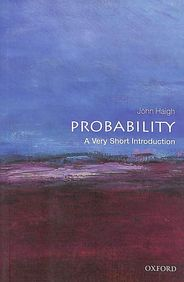 Probability : A Very Short Introduction