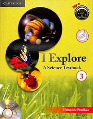 I Explore A Science Textbook 3 W/Cd : Cce Cbse