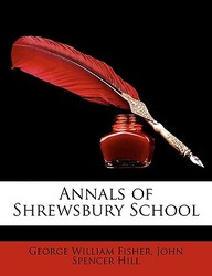 Annals of Shrewsbury School