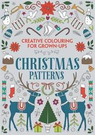 Creative Colouring For Grown Ups : Christmas Patterns