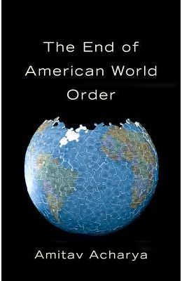 The End of American World Order