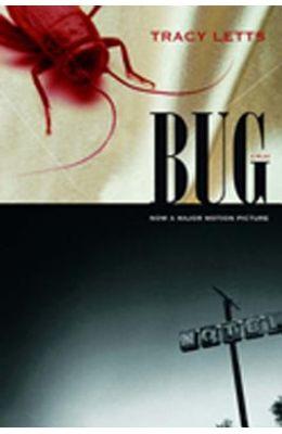 Bug: A Play