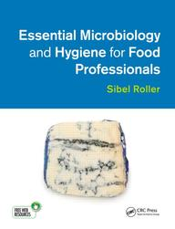 Essential Microbiology & Hygiene For Food Professionals