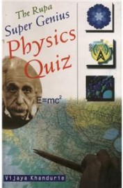 Rupa Super Genius Physics Quiz