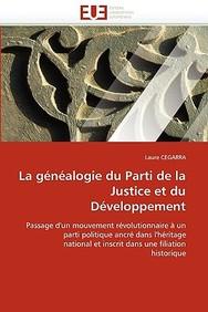 La Gnalogie Du Parti de La Justice Et Du Dveloppement