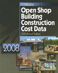 Open Shop Building Construction Cost Data 2008 (Means Open Shop Building Construction Cost Data)