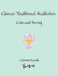 Chinese Traditional Meditation: Calm And Moving