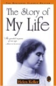 The Story Of My Life book : Helen Keller, 818895151X ...