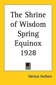 The Shrine of Wisdom Spring Equinox 1928