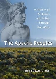 The Apache Peoples: A History of All Bands and Tribes Through the 1880s price comparison at Flipkart, Amazon, Crossword, Uread, Bookadda, Landmark, Homeshop18
