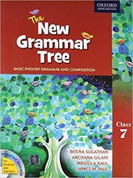 New Grammar Tree : Basic English Grammar & Composition Class 7 W/cd