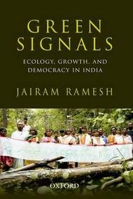 Green Signal : Ecology, Growth & Democracy In India