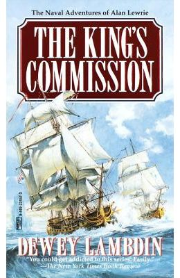 The King's Commission (Alan Lewrie Naval Adventures)