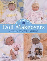 Creative Doll Makeovers : A Step By Step Guide