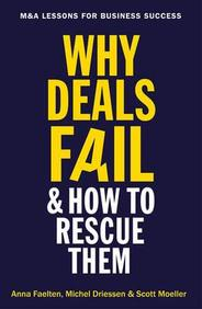 Why Deals Fail And How To Rescue Them : M&A Lessons For Business Success