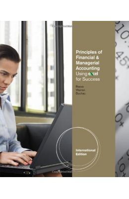 Principals Of Financial And Managerial Accounting Using Excel For Success