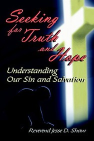 Seeking for Truth and Hope: understanding our Sin and Salvation