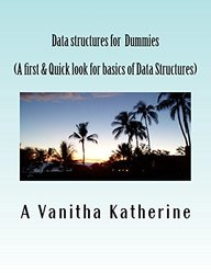 Data structures for dummies: A first & quick look for basics of data structures