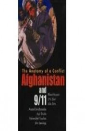 Anatomy Of A Conflict Afghanistan & 9/11