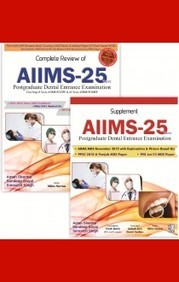 Complete Review Of Aiims 25 : Postgraduate Dental  Entrance Exam