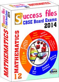 Cbse-board 2014 Success Files Class 12 Mathematics