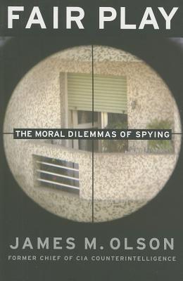Fair Play: The Moral Dilemmas of Spying