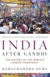 India After Gandhi : History Of The Worlds Largest Democracy