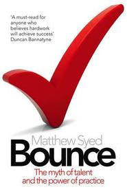Bounce : Myth Of Talent & The Power Of Practice