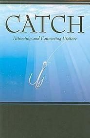 Catch: Attracting And Connecting Visitors (Go Fish! Series)