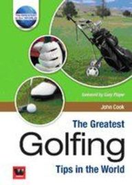 Greatest Golfing Tips In The World