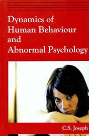 Dynamics Of Human Behaviour & Abnormal Psychology