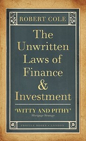 Unwritten Laws Of Finance & Investment