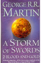 Storm Of Swords : 2 Blood & Gold