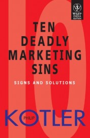 Ten Deadly Marketing Sins : Signs & Solutions
