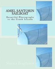 Amel Santorin Sailboat: Beautiful Photographs In The Greek Islands