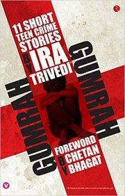 Gumrah : 11 Short Teen Crime Stories