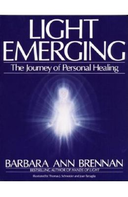 Light Emerging - The Journey Of Personal Healing