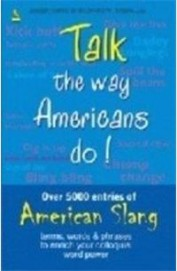 Talk The Way Americans Do