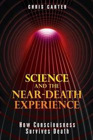 Science & The Near Death Experience
